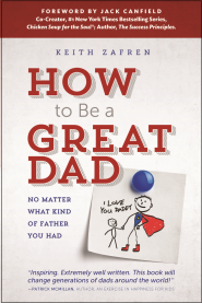 How to Be a Great Dad on The Great Dads Project